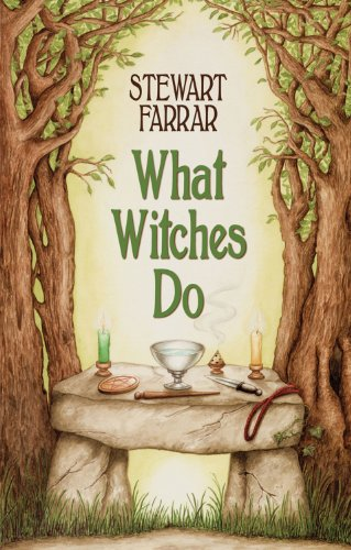 9780709090144: What Witches Do: A Modern Coven Revealed