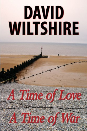 A Time of Love, a Time of: Wiltshire, David