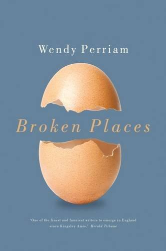 Broken Places: Perriam, Wendy