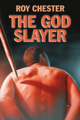 The God Slayer: Chester, Roy