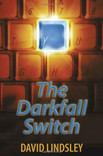 The Darkfall Switch: Lindsley, David