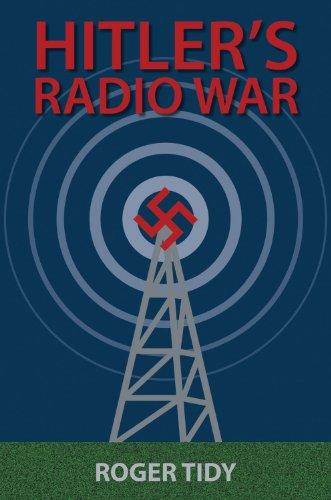 9780709091493: Hitler's Radio War