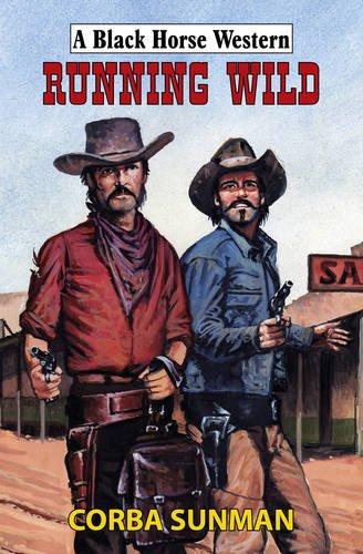 9780709092353: Running Wild