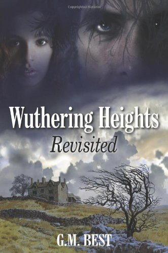 9780709093640: Wuthering Heights Revisited