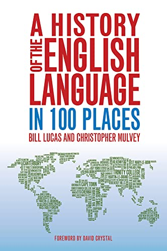 9780709095705: A History of the English Language in 100 Places