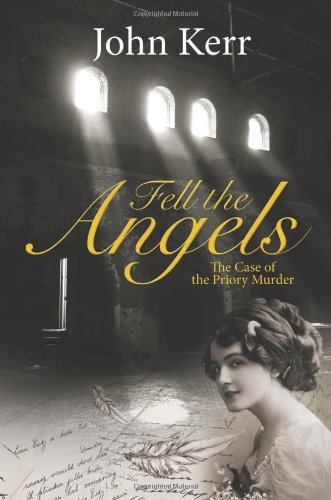9780709098386: Fell the Angels: The Case of the Priory Murder