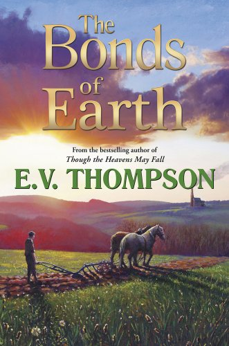 The Bonds of Earth: Thompson, E. V.