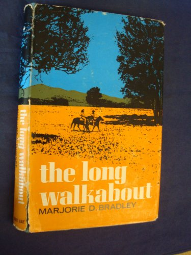 The Long Walkabout: Bradley, Marjorie D.