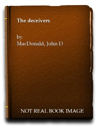 9780709101581: The deceivers