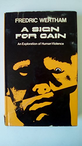 9780709102328: A sign for Cain: An exploration of human violence