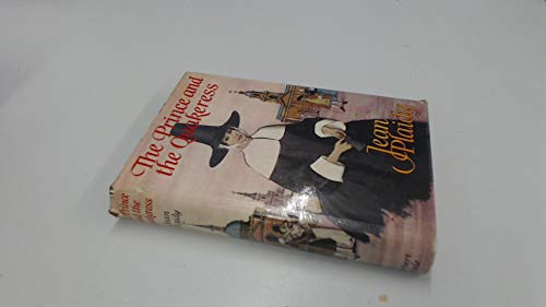 The prince and the quakeress (9780709103813) by Jean Plaidy