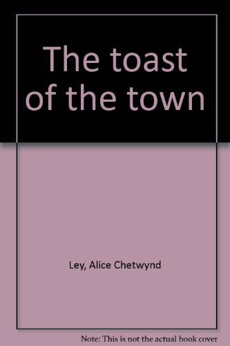9780709105138: The toast of the town