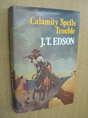9780709105404: Calamity Spells Trouble