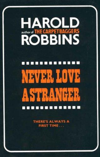 9780709108375: Never Love a Stranger