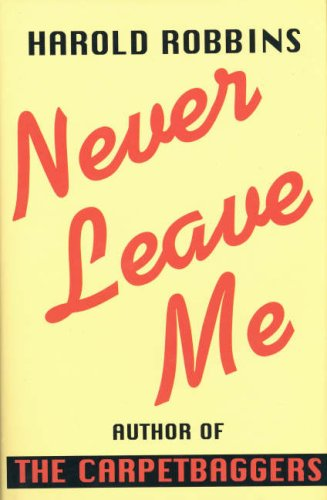 9780709108382: Never Leave Me