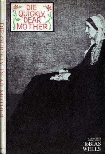 9780709110040: Die Quickly, Dear Mother