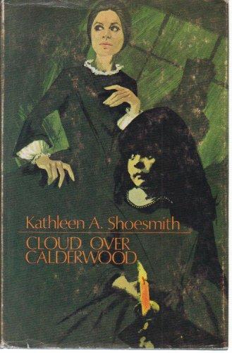 9780709110729: Cloud Over Calderwood