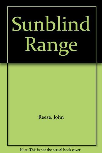 Sunblind Range (0709112270) by Reese, John