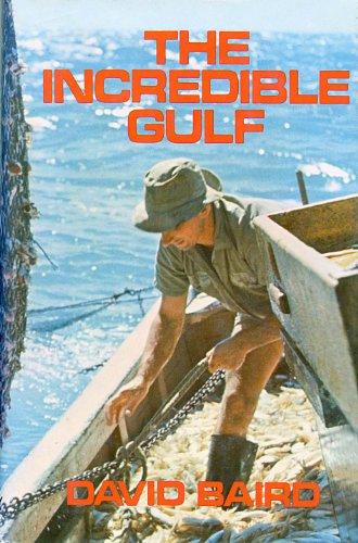 The Incredible Gulf.: Baird, David