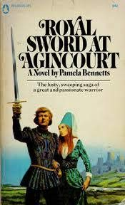 Royal Sword at Agincourt: Bennetts, Pamela