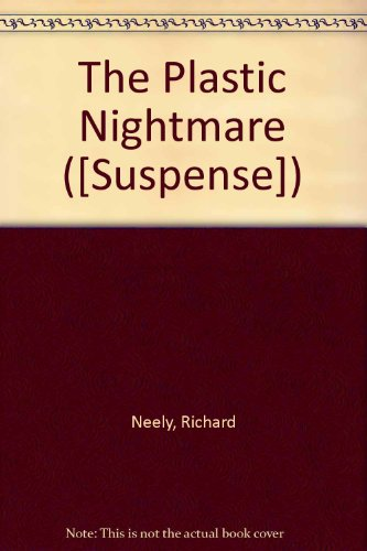 9780709118527: The Plastic Nightmare ([Suspense])