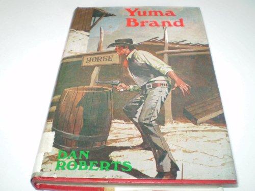 9780709119005: Yuma Brand