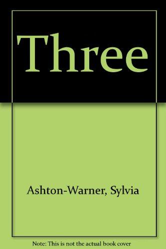Three: Ashton-Warner, Sylvia
