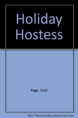 Holiday Hostess.: Vicki Page.