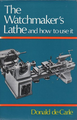 9780709121572: Watchmaker's Lathe and How to Use it