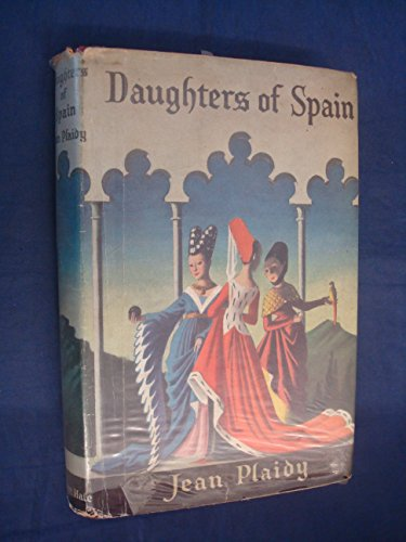 9780709124139: Daughters of Spain