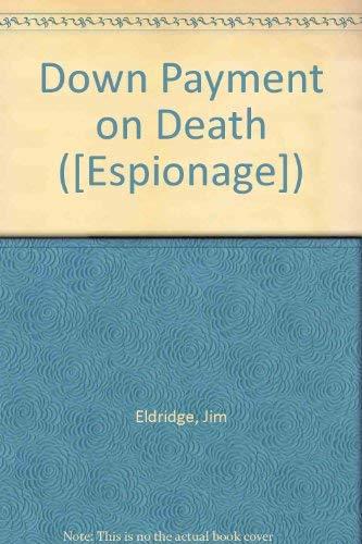 Down Payment on Death.: Jim Eldridge.