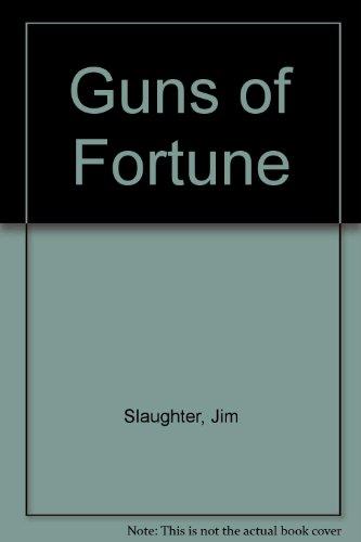 9780709127468: Guns of Fortune