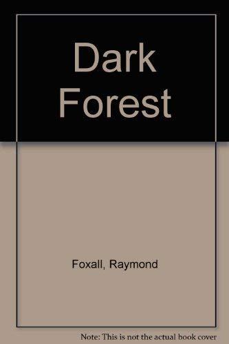 9780709128298: Dark Forest