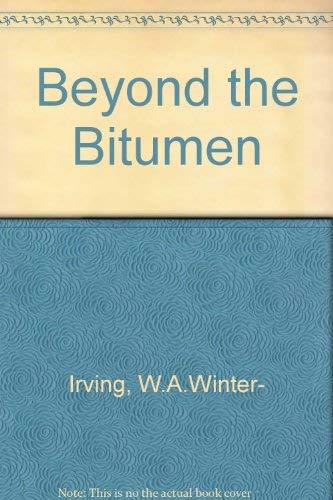 9780709130734: Beyond the Bitumen