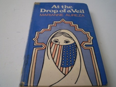 At the Drop of a Veil: Alireza, Marianne