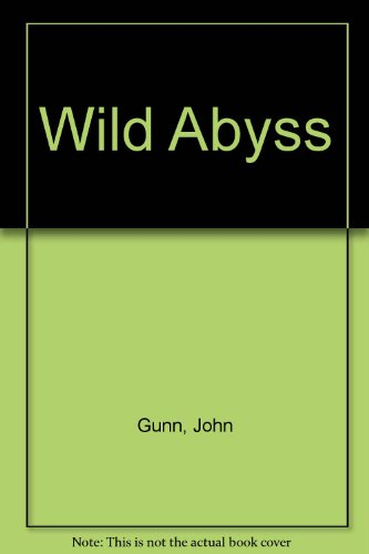 9780709130888: Wild Abyss