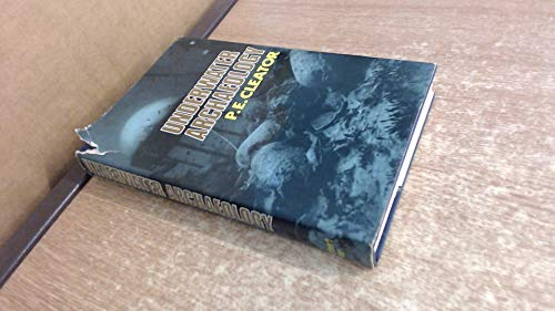Underwater Archaeology: Cleator, P.E.