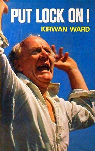 Put Lock on!: Ward, Kirwan