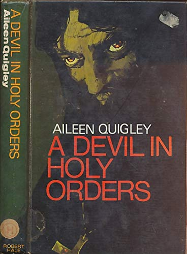 Devil in Holy Orders: Quigley, Aileen