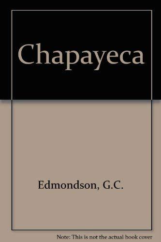 9780709136811: Chapayeca