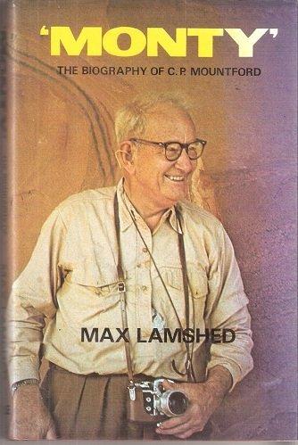 9780709137566: Monty: Biography of C.P. Mountford