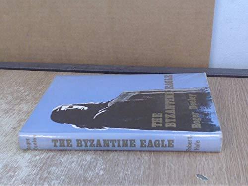 9780709141075: Byzantine Eagle