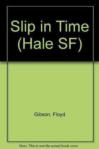 9780709141938: Slip in Time