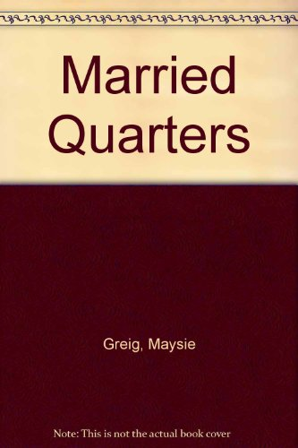 9780709142669: Married Quarters