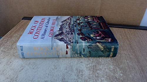 9780709143529: Rock of Contention: History of Gibraltar