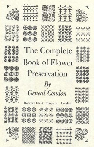 9780709143611: Complete Book of Flower Preservation