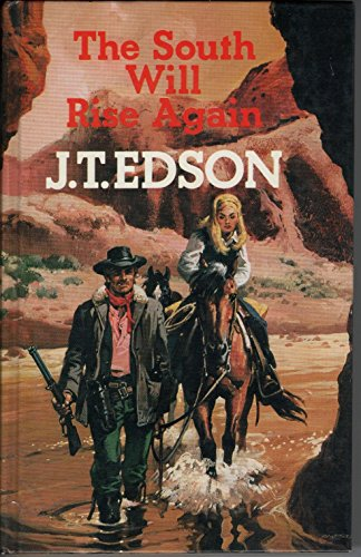 South Will Rise Again (0709143923) by J. T. Edson