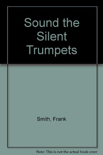 9780709144328: Sound the Silent Trumpets