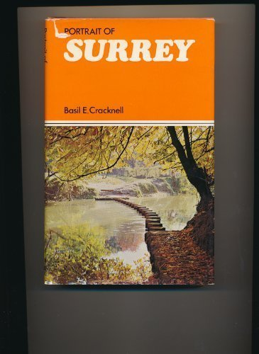 Portrait of Surrey: Basil E. Cracknell