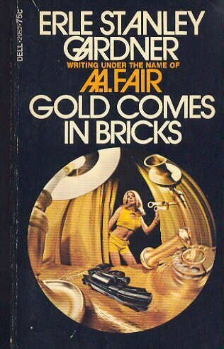 9780709145721: Gold Comes in Bricks